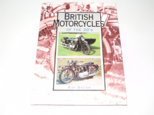 British MotorCycles Of The 30's (Bacon 1995)